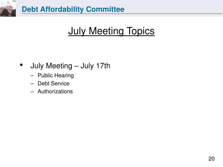 July Meeting Topics