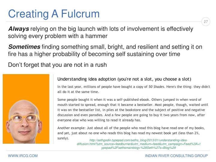 Creating A Fulcrum