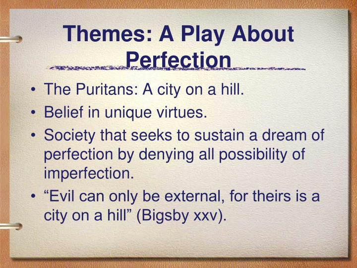Themes: A Play About Perfection