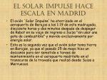 el solar impulse hace escala en madrid