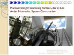 multiwavelength scannning raman lidar at los andes mountains system construction3