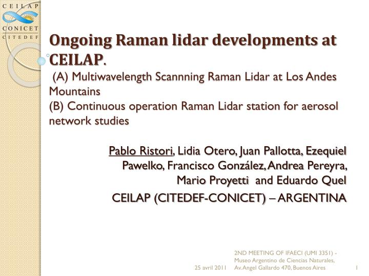 Ongoing Raman lidar developments at CEILAP