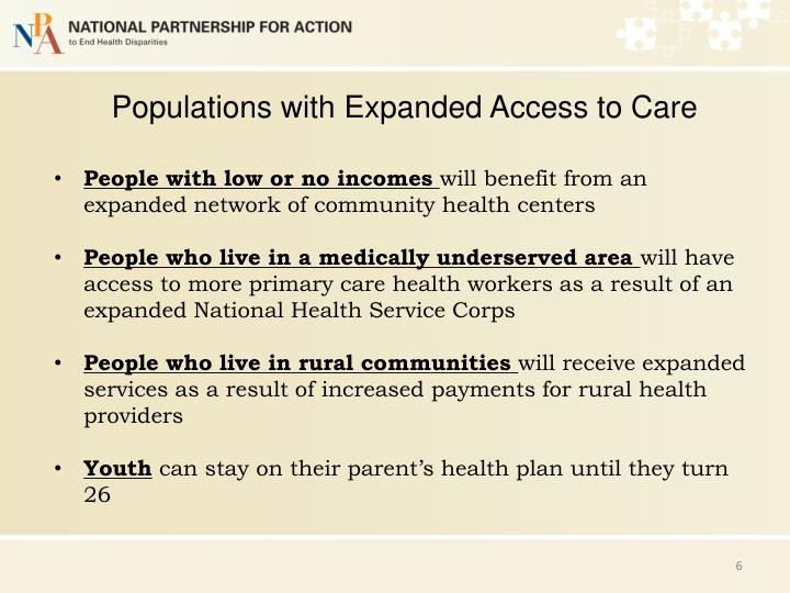Populations with Expanded Access to Care