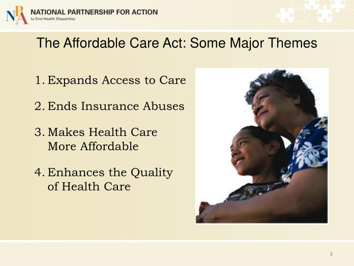 The affordable care act some major themes