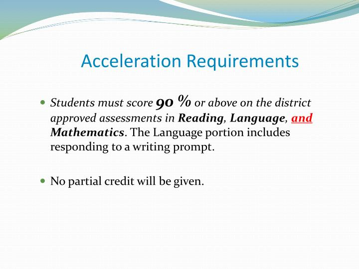 Acceleration Requirements