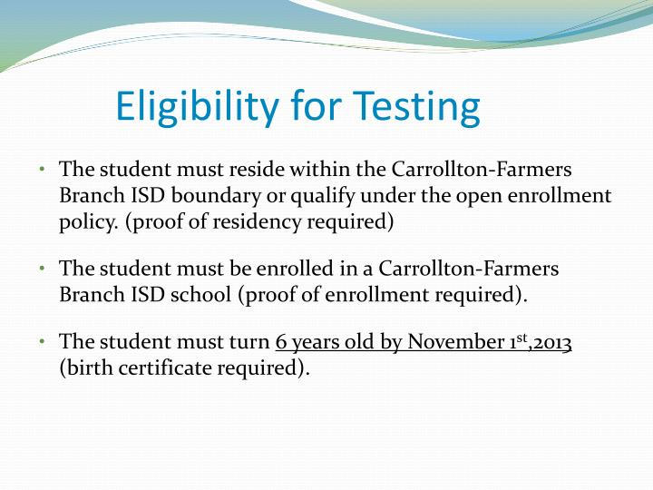 Eligibility for Testing