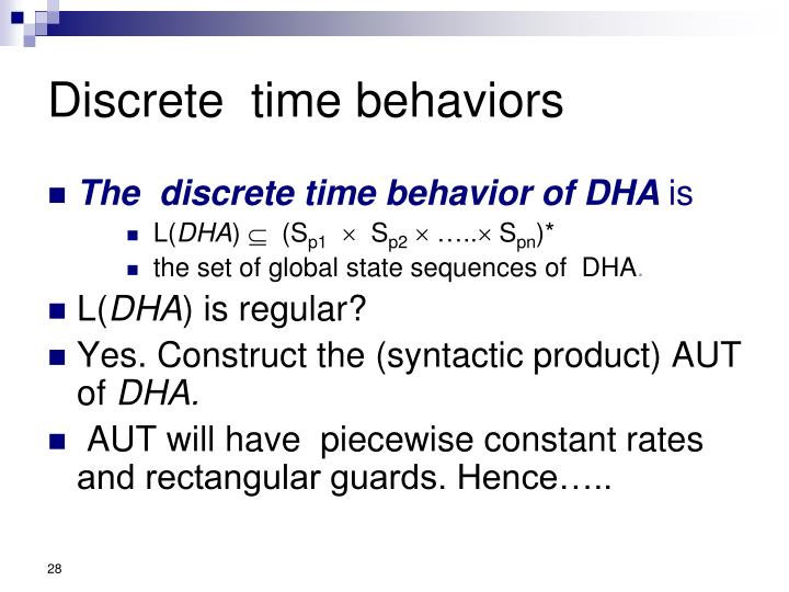Discrete  time behaviors