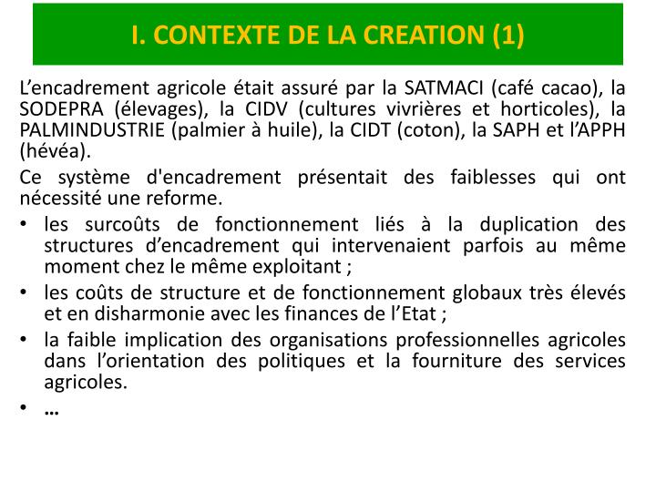 I. CONTEXTE DE LA CREATION (1)
