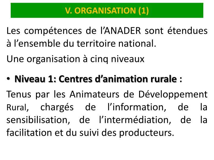V. ORGANISATION (1)