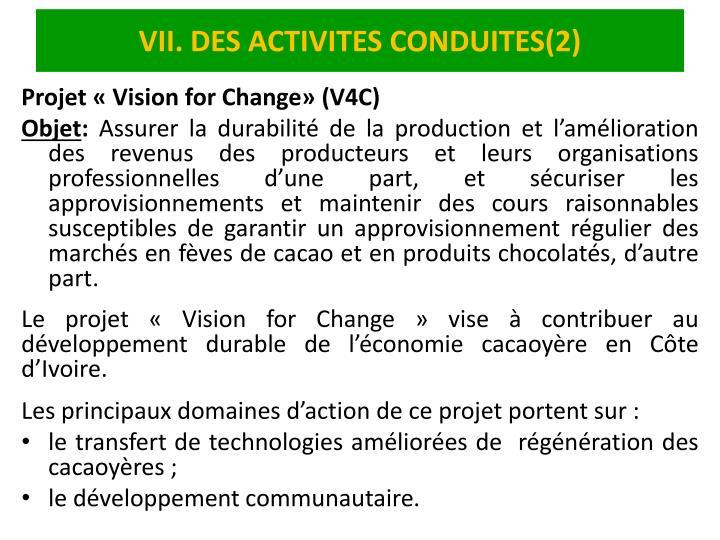 VII. DES ACTIVITES