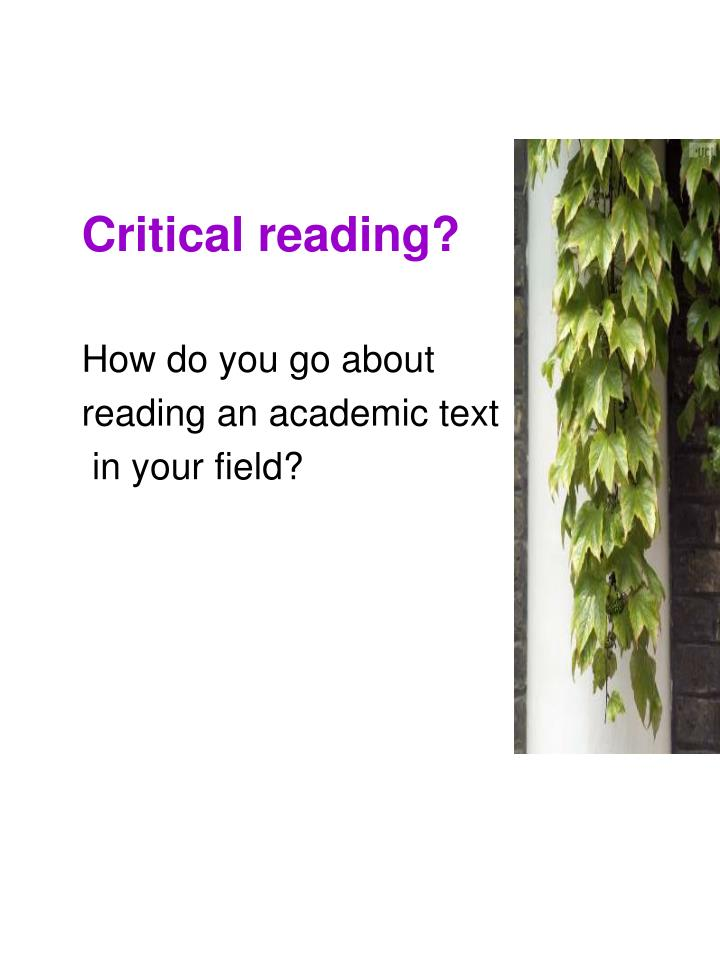 Critical reading?
