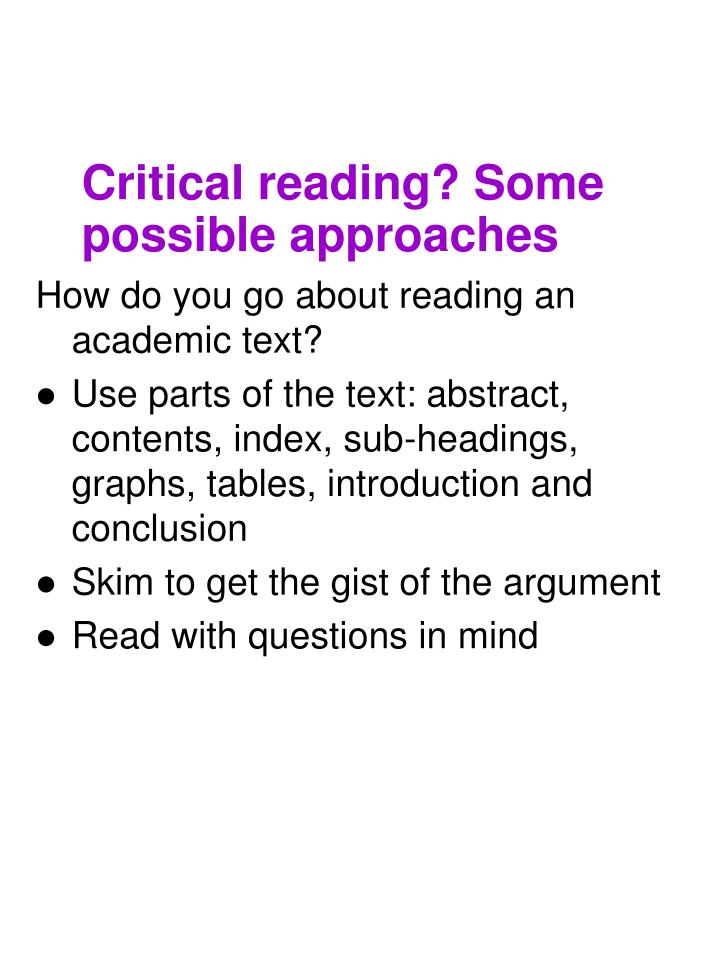 Critical reading? Some possible approaches