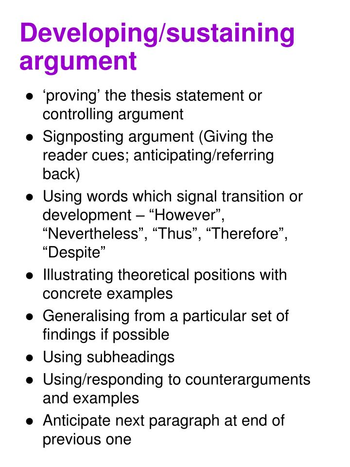 Developing/sustaining argument