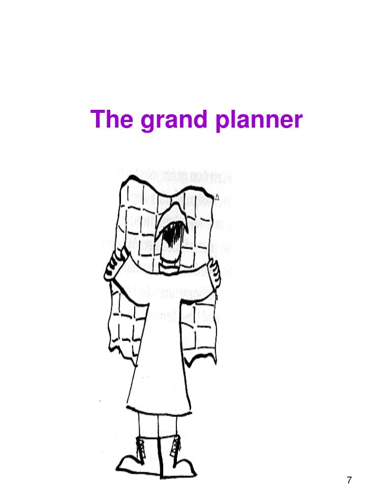 The grand planner