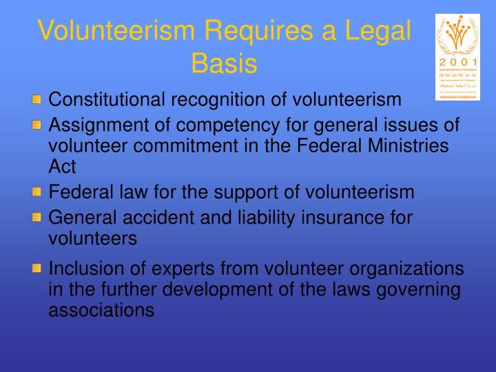Volunteerism Requires a Legal Basis