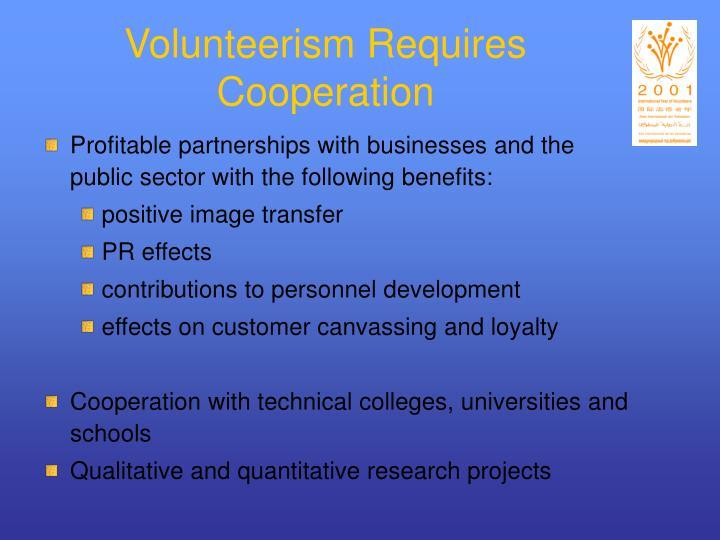 Volunteerism Requires Cooperation