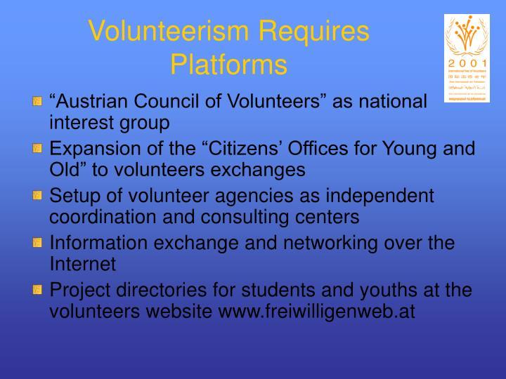 Volunteerism Requires Platforms