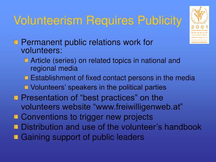 Volunteerism Requires Publicity
