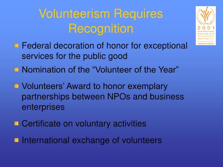 Volunteerism Requires Recognition