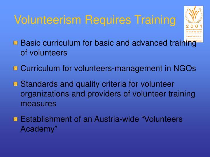 Volunteerism Requires Training