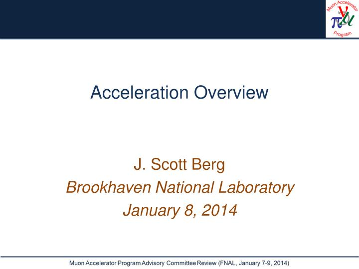 Acceleration overview