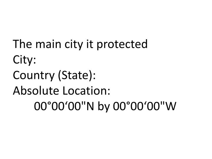 The main city it protected
