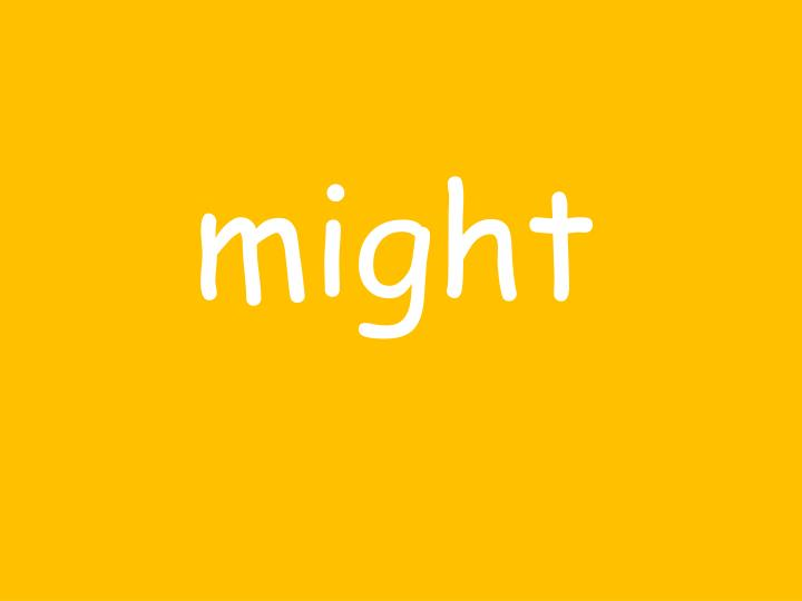 might