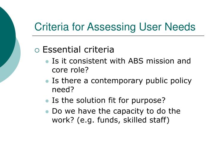 Criteria for Assessing User Needs