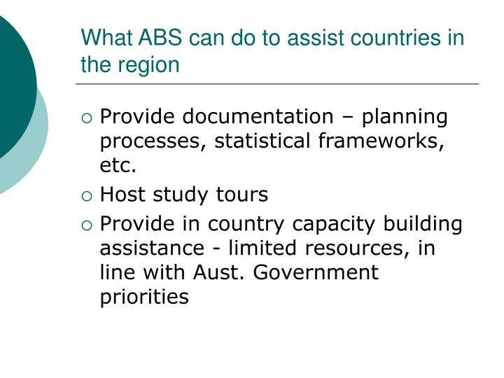 What ABS can do to assist countries in the region