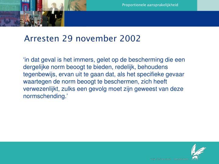 Arresten 29 november 2002