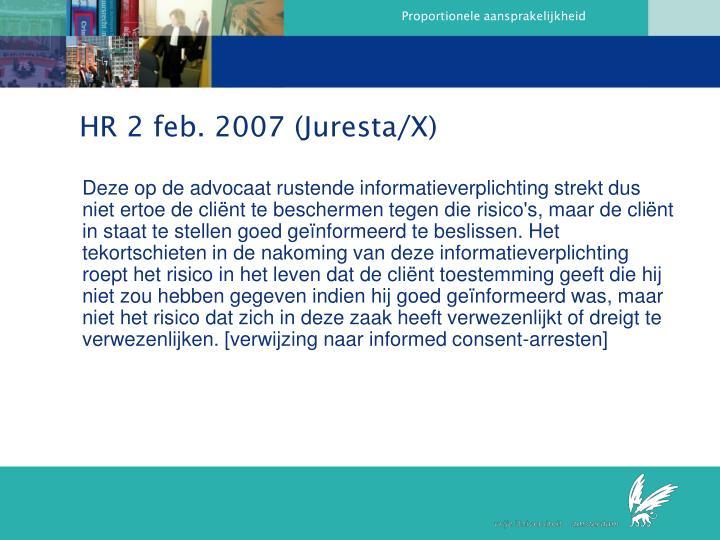 HR 2 feb. 2007 (Juresta/X)