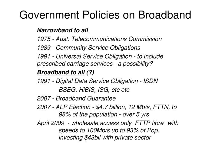 Government Policies on Broadband