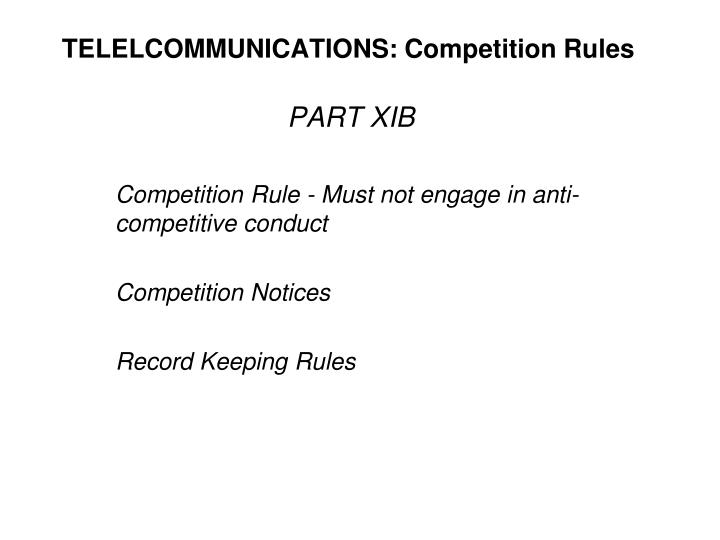 TELELCOMMUNICATIONS: Competition Rules