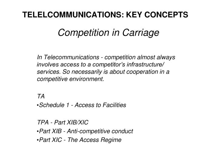TELELCOMMUNICATIONS: KEY CONCEPTS