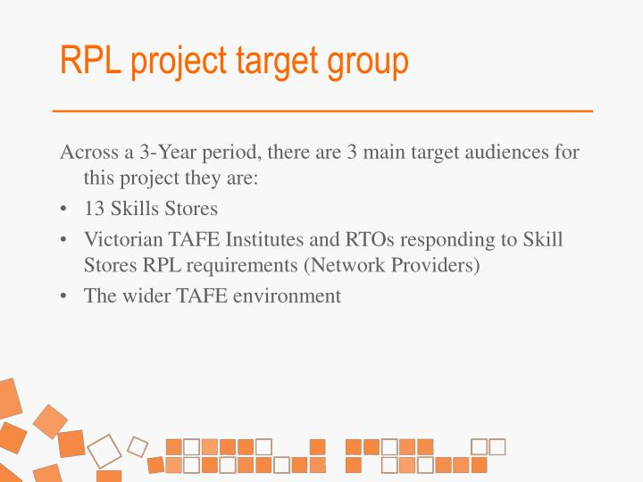 RPL project target group