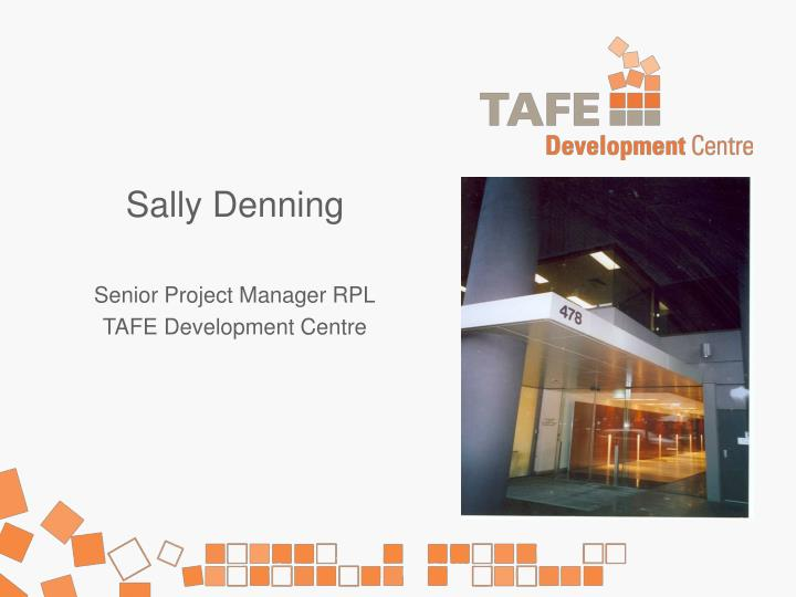 Sally denning senior project manager rpl tafe development centre