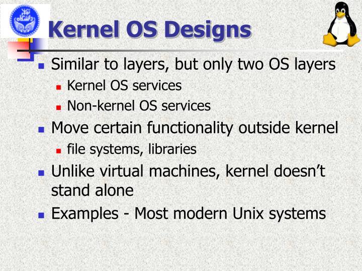 Kernel OS Designs