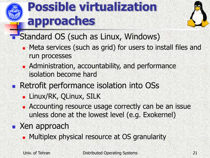 Possible virtualization approaches