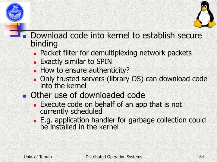 Download code into kernel to establish secure binding