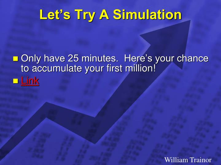 Let's Try A Simulation
