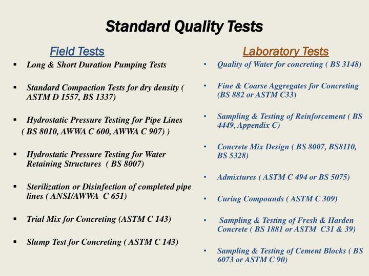 Standard Quality Tests
