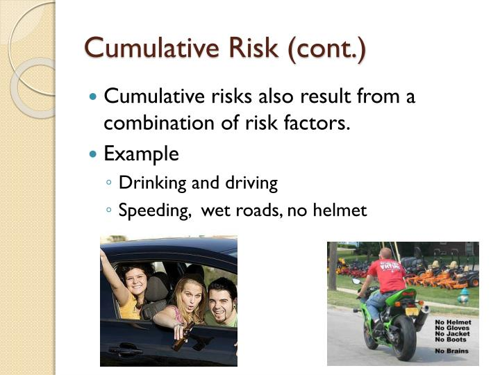 Cumulative Risk (cont.)