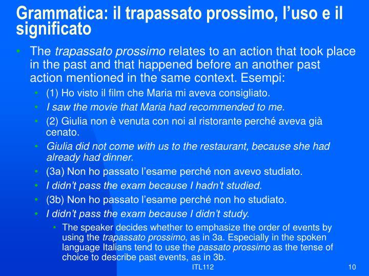 Grammatica: il trapassato prossimo, l'uso e il significato