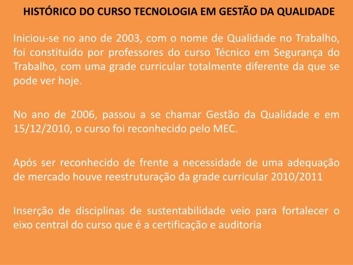 HISTÓRICO DO CURSO TECNOLOGIA EM GESTÃO DA QUALIDADE