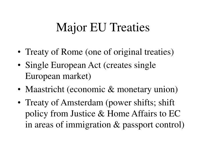Major EU Treaties