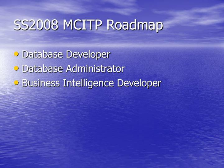SS2008 MCITP Roadmap