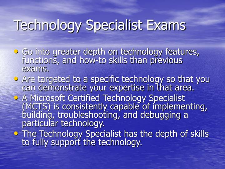 Technology Specialist Exams