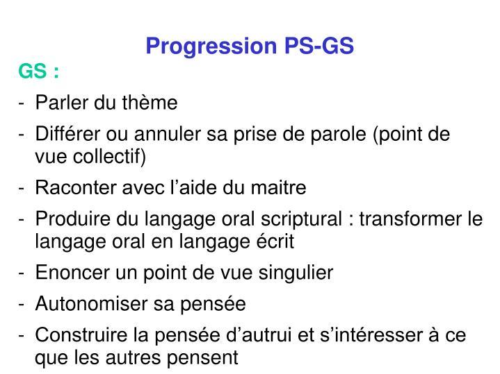 Progression PS-GS