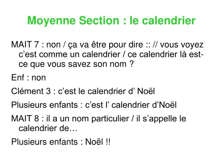 Moyenne Section : le calendrier