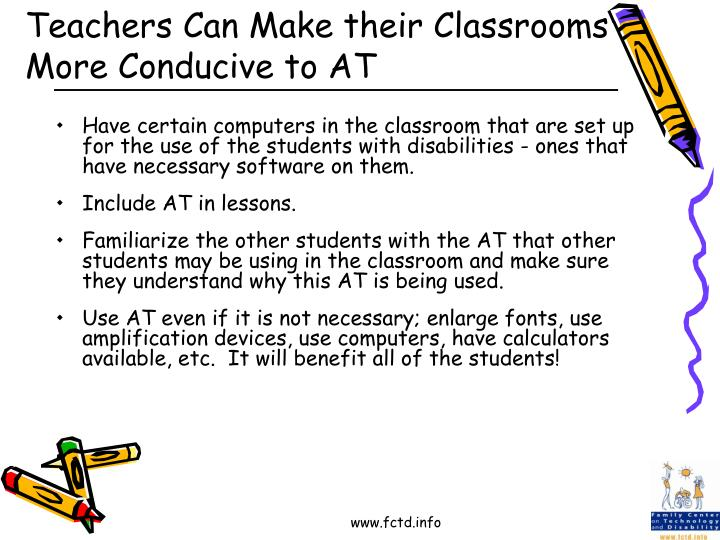 Teachers Can Make their Classrooms More Conducive to AT